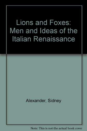 9780821403945: Lions and Foxes: Men and Ideas of the Italian Renaissance