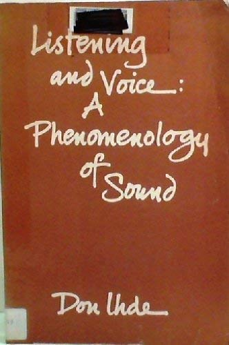 9780821405635: Listening and Voice: a Phenomenology of Sound