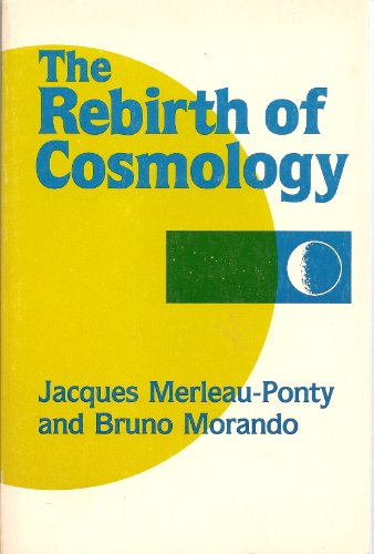The Rebirth of Cosmology