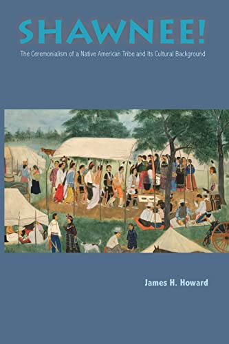 9780821406144: Shawnee! The Ceremonialism of a Native American Tribe and its Cultural Background