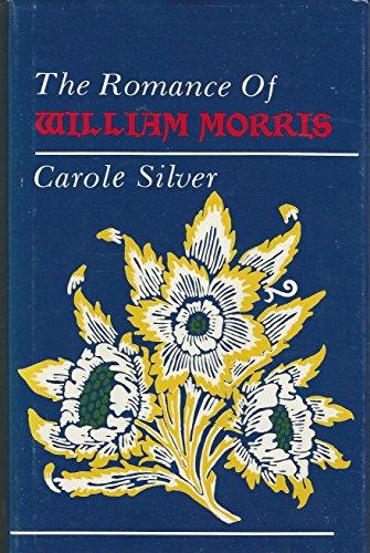 9780821406519: The Romance of William Morris