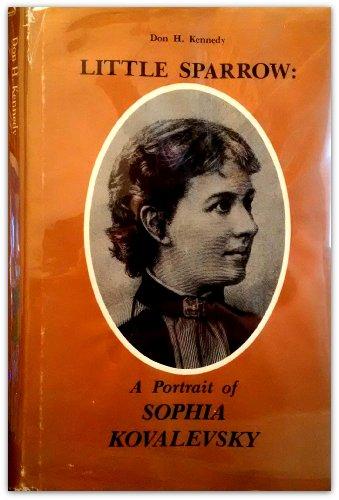 Little Sparrow: Portrait of Sophia Kovalevsky