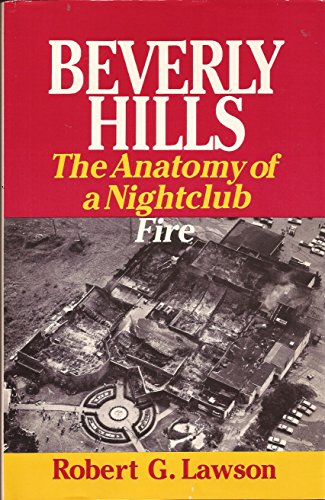 9780821407288: Beverly Hills: The Anatomy of a Nightclub Fire