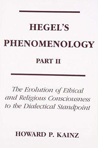 9780821407387: Hegel's Phenomenology, Part 2: The Evolution Of Ethical and Religious Consciousness to the Dialectical Standpoint (Part II)