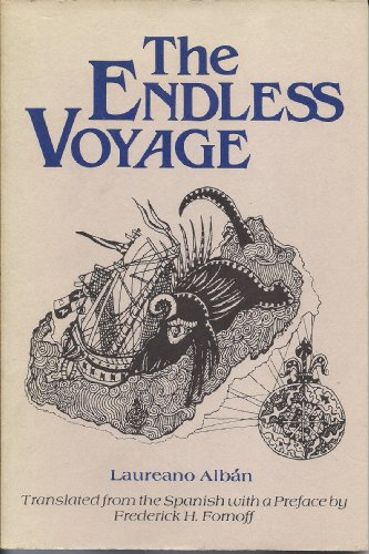 The Endless Voyage (English and Spanish Edition): Alban, Laureano