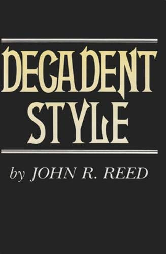 Decadent Style: John R. Reed
