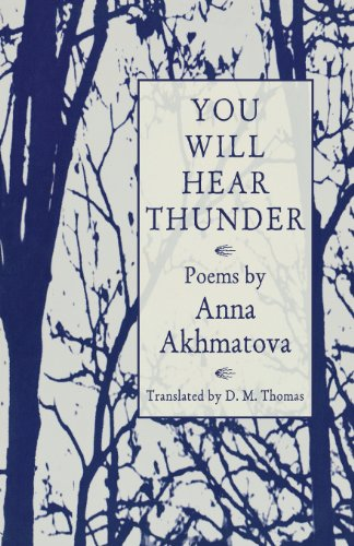 You Will Hear Thunder: Akhmatova