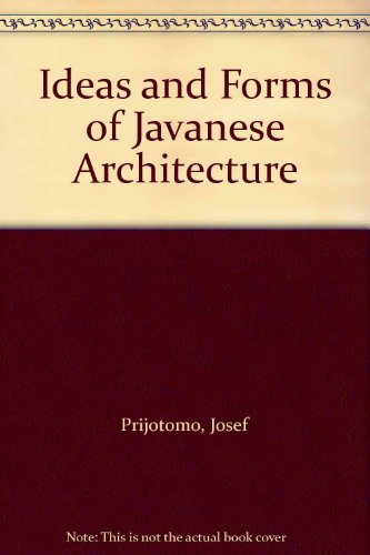 9780821408179: Ideas and Forms of Javanese Architecture