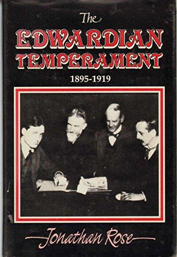 The Edwardian Temperament, 1895-1919: Rose, Jonathan
