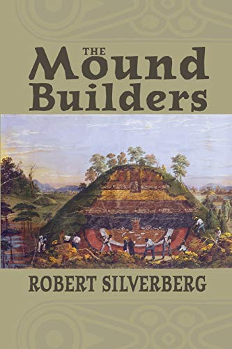 9780821408391: The Mound Builders