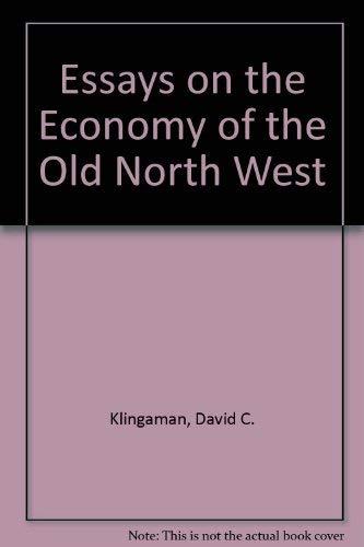 9780821408759: Essays on the Economy of the Old Northwest