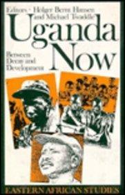 9780821408964: Uganda Now: Between Decay and Development (Eastern African Studies)
