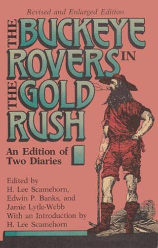 9780821409220: Buckeye Rovers In Gold Rush: An Edition Of Two Diaries