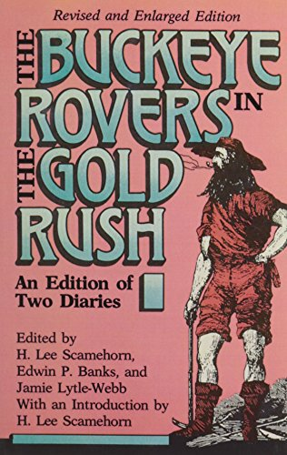 9780821409237: Buckeye Rovers In Gold Rush: An Edition Fo Two Diaries