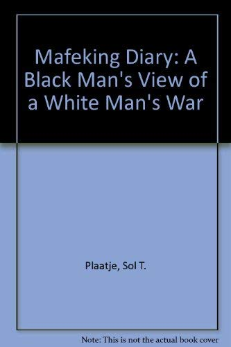 9780821409459: Mafeking Diary: A Black Man'S View Of A White Man'S War