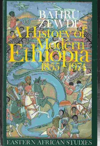 9780821409725: A History of Modern Ethiopia, 1855-1974 (Eastern African Studies)