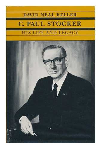 9780821409732: C. Paul Stocker: His Life and Legacy