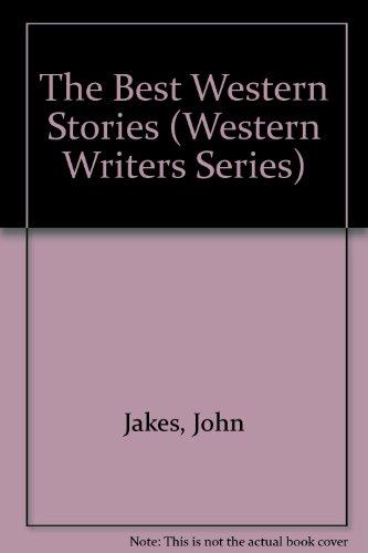 9780821409824: The Best Western Stories of John Jakes (Western Writers Series)