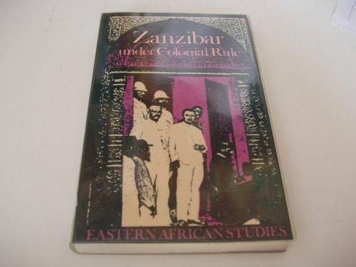 9780821409961: Zanzibar under Colonial Rule (Eastern African Studies)