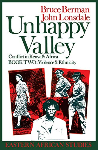 9780821410257: Unhappy Valley: Clan, Class & State in Colonial Kenya