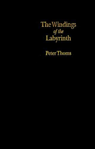 The Windings of the Labyrinth: Quest and Structure in the Major Novels of Wilkie Collins: Thoms, ...
