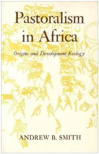 9780821410479: Pastoralism in Africa: Origins and Development Ecologgy
