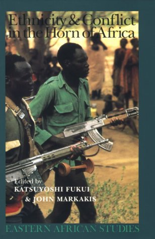 9780821410806: Ethnicity and Conflict in the Horn of Africa (Eastern African Studies)