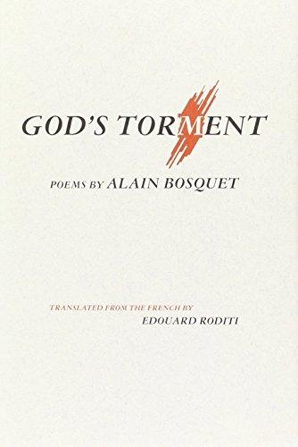 God s Torment: Alain Bosquet.