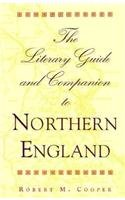 9780821410967: The Literary Guide and Companion to Northern England