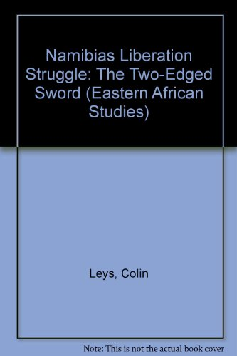 9780821411032: Namibia's Liberation Struggle: The Two-Edged Sword (Eastern African Studies)