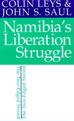 9780821411049: Namibia's Liberation Struggle: The Two-Edged Sword (Eastern African Studies)