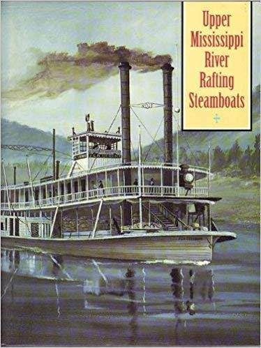9780821411131: Upper Mississippi River Rafting Steamboats