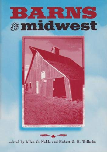 Barns Of The Midwest: Allen G. Noble