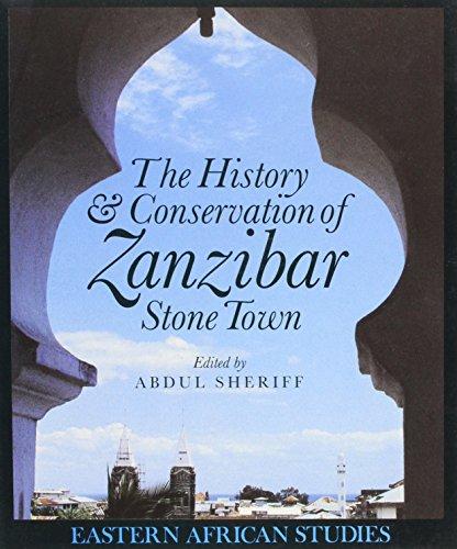 9780821411209: History & Conservation Of Zanzibar Stone Town (Eastern African Studies)