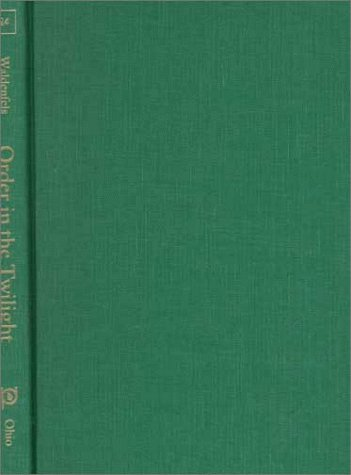 9780821411681: Order In The Twilight (Series In Continental Thought)