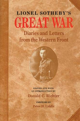 Lionels Sotheby's Great War - Diaries and Letters from the Western Front