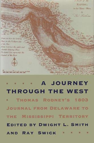 9780821411797: A Journey through the West: Thomas Rodney's 1803 Journal from Delaware to the Mississippi Territory