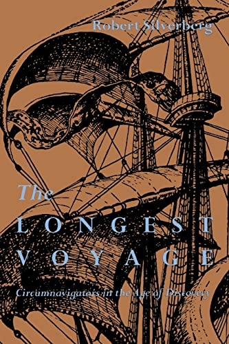 9780821411926: The Longest Voyage: Circumnavigators in the Age of Discovery