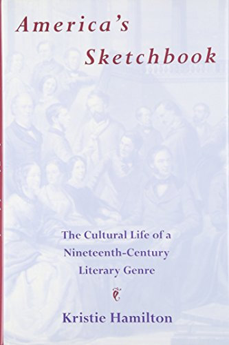 9780821411995: America's Sketchbook: The Cultural Life of a Nineteenth-Century Literary Genre