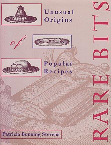 9780821412336: Rare Bits: Unusual Origins Of Popular Recipes