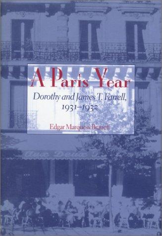 Beispielbild für Paris Year : Dorothy and James T. Farrell 1931-1932 zum Verkauf von Better World Books
