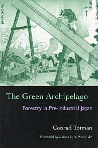9780821412558: The Green Archipelago: Forestry in Pre-Industrial Japan (Ecology & History)