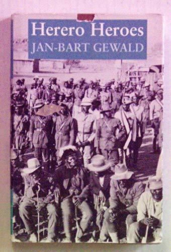 9780821412565: Herero Heroes: A Socio-Political History of the Herero of Namibia, 1890-1923