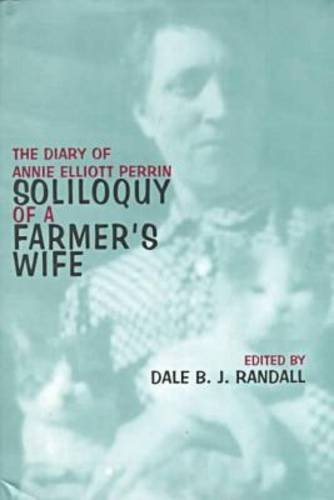 9780821412664: Soliloquy of a Farmer's Wife: The Diary of Annie Elliott Perrin