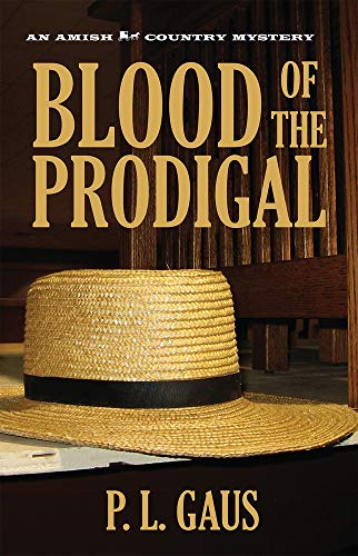 9780821412763: Blood of the Prodigal (Ohio Amish Mystery Series #1)
