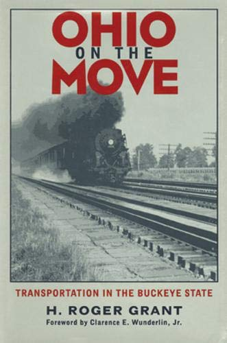 9780821412831: Ohio On The Move: Transportation In Buckeye State (Ohio Bicentennial Series)