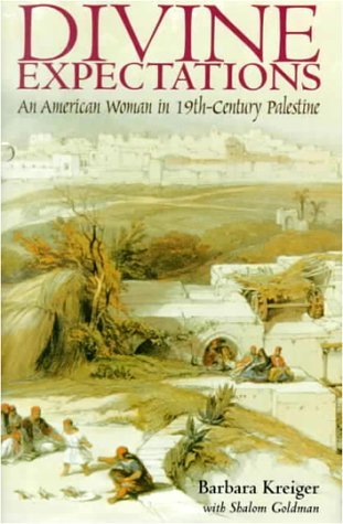 9780821412947: Divine Expectations: An American Woman In Nineteenth-Century Palestine