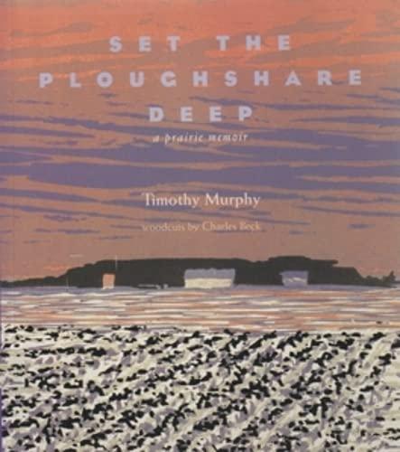 9780821413210: Set the Ploughshare Deep: A Prairie Memoir