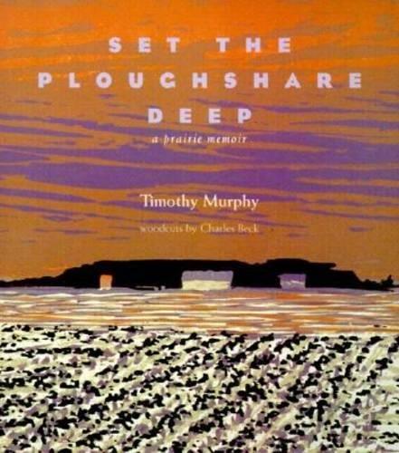 9780821413227: Set the Ploughshare Deep: A Prairie Memoir