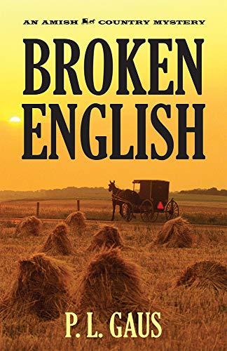 9780821413265: Broken English (Ohio Amish Mystery Series #2)